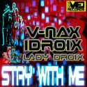 V-NAX IDROIX LADY DROIX-STAY WITH ME