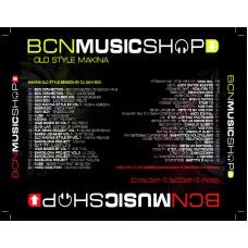 BCN MUSIC SHOP COMPILATION VOL1 MAKINA SESSION