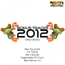 BONUS TRACKS 2012 - HAPPINES OF CRAZY