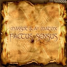 MASSOT & A-MATOX - FACTUS SENSUS