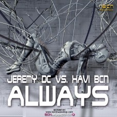 JEREMY DC VS. XAVI BCN - ALWAYS