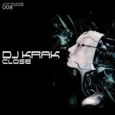 DJ KRAK - CLOSE