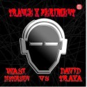 WASI DISTORSION vs DAVID TRAYA - TRANCE X PERIMENT I (RMX)