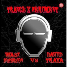 WASI DISTORSION vs DAVID TRAYA - TRANCE X PERIMENT II (RMX)