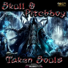 SKULL & PITCHBOY - TAKEN SOULS (ORIGINAL MIX)