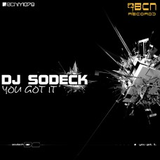 DJ SODECK - YOU GOT IT