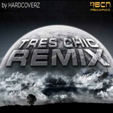 HARDCOVERZ  - TRES CHIC REMIX
