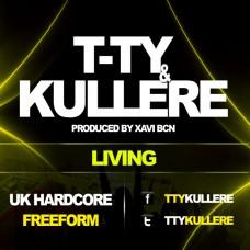 T-TY & KULLERE - LIVING