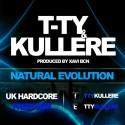 T-TY & KULLERE - NATURAL EVOLUTION