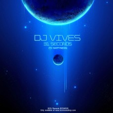 DJ VIVES - 31 SECONDS