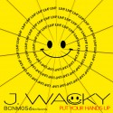 J.WACKY - PUT YOUR HANDS UP