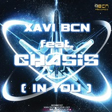 XAVI BCN feat. CHASIS - IN YOU