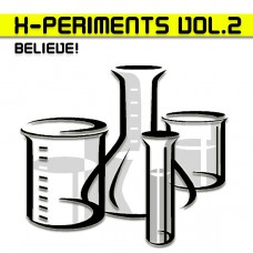 X-PERIMENTS VOL.2 - BELIEVE