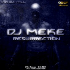 DJ MEKE - RESURRECTION