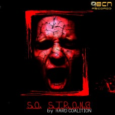 HARD COALITION - SO STRONG