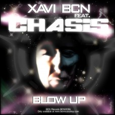 XAVI BCN feat. CHASIS - BLOW UP (Hardstyle Version)